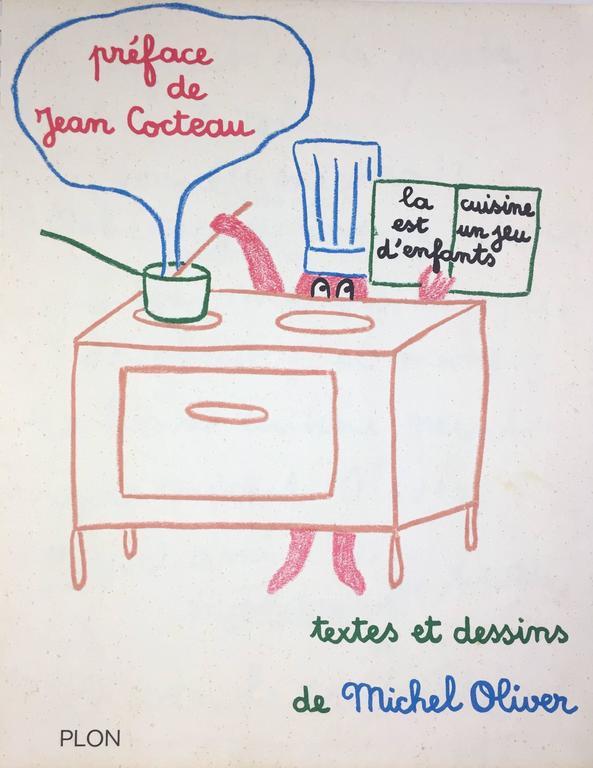 Jean cocteau la cuisine est un jeu d 39 enfants by michel oliver 1963 for sale at 1stdibs - La cuisine est un jeu d enfant ...