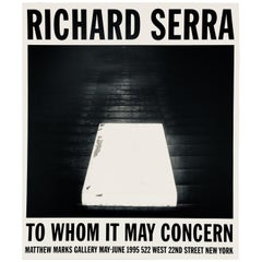 Richard Serra to Whom It May Concern 'Vintage Serra Exhibit Poster'