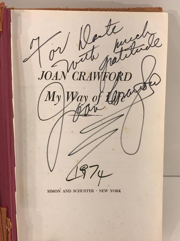 American Joan Crawford, My Way of Life, 1971 Signed and Inscribed to Dante Di Pagliani For Sale