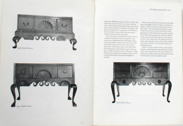 """""""The Dunlaps and Their Furniture"""". Manchester: The Currior Gallery of Art, 1970. First edition softcover. 310 pp. An exhibition catalogue of Dunlap furniture held at the Currier Gallery of Art in Manchester New Hampshire from August 6 to September"""