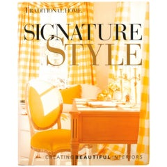 Signature Style, Creating Beautiful Interiors, First Edition
