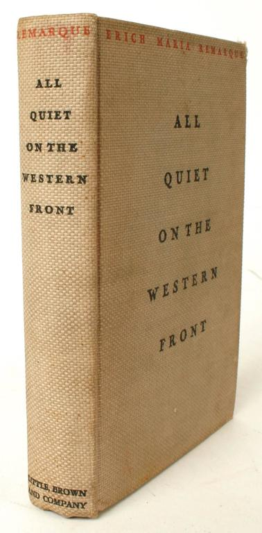 the reality of war as reflected in erich maria remarques all quiet on the western front Stood at the centre of the war boom, in popularity, in spirit, and as a source of  controversy - erich maria remarque's all quiet on the western front (im westen .
