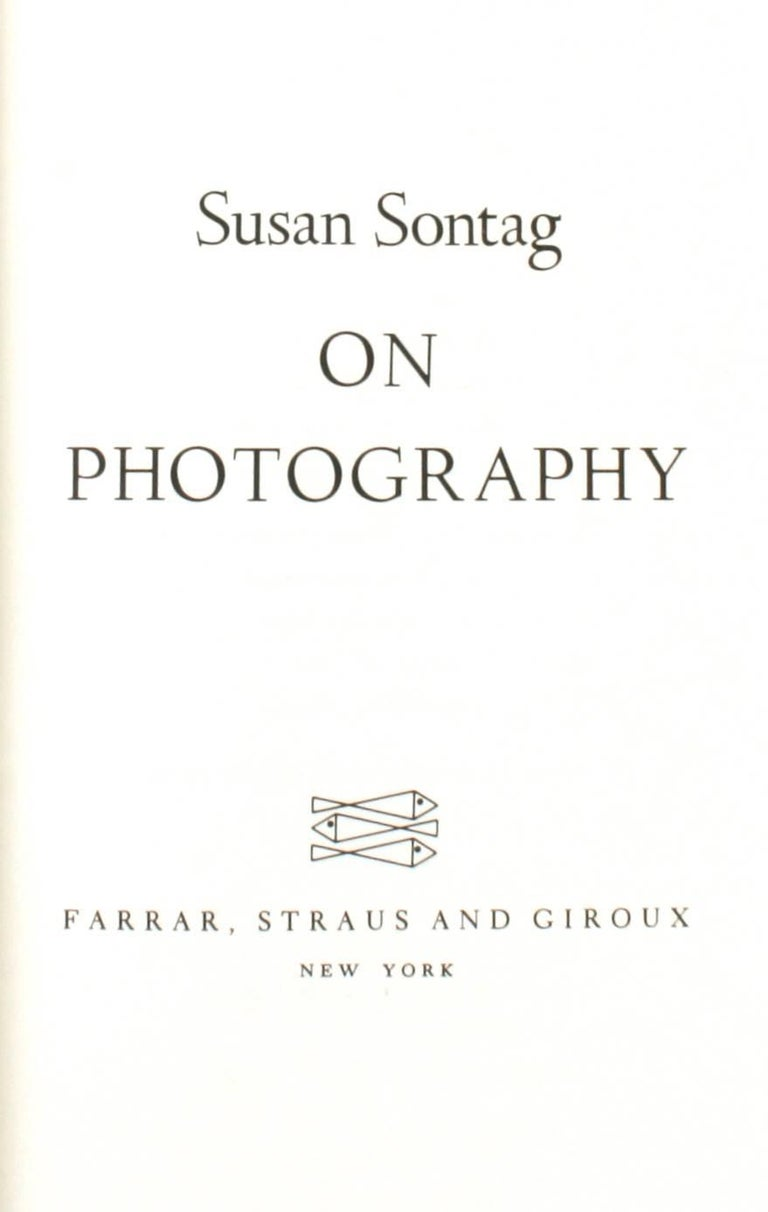 On Photography by Susan Sontag. Farrar Straus & Giroux, New York, 1977. Hardcover. Stated First Edition, 1st Printing. Her seminal work on photography, winner of the 1977 National Book Critics' Circle Award, selected among the top 20 books of 1977