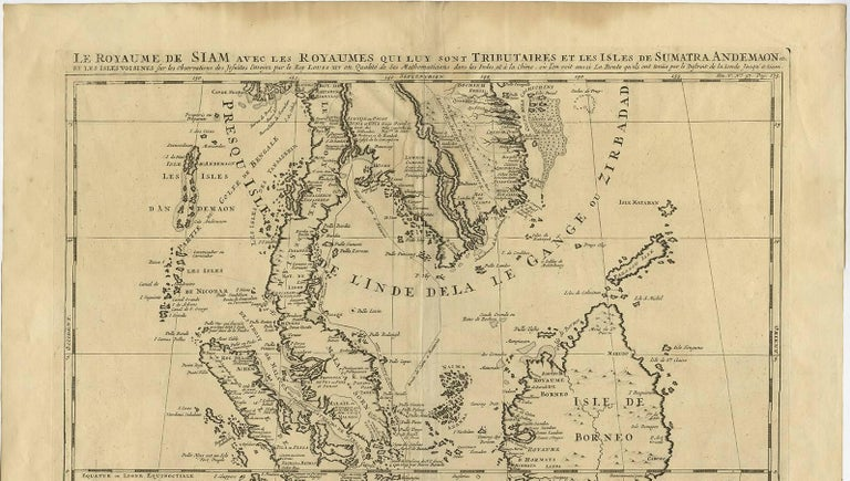 Antique map titled 'Le Royaume de Siam aves les Royaumes qui luy sont Tributaires et les Isles de Sumatra Andemaon'. Influential map of Southeast Asia, including modern day Thailand, southern Vietnam, Cambodia, Malaysia, Singapore, Borneo, Sumatra