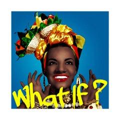 What If? - Carmen Miranda