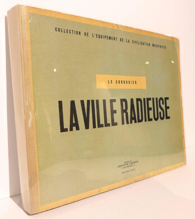 Hardcover first edition of Le Corbusier's seminal La Ville Radieuse (The Radiant City), published by the celebrated review L'Architecture D'Aujourd'hui. A rare volume, made more so by a warm full-page inscription in the year of publication (1935) by