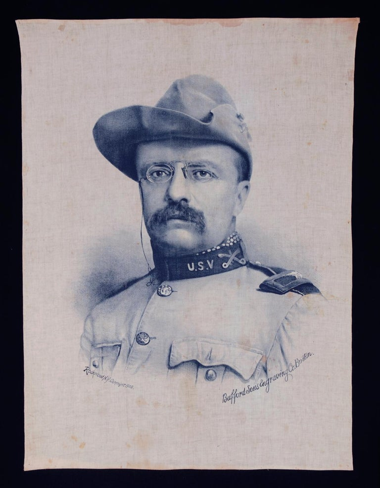 THEODORE ROOSEVELT BANNER WITH AN EXQUISITE PORTRAIT IMAGE IN ROUGH RIDER'S GARB, COPYRIGHTED BY GEORGE ROCKWOOD (INVENTOR OF THE CDV), PRINTED IN BOSTON; ALMOST CERTAINLY MADE FOR USE ON THE 1900 PRESIDENTIAL CAMPAIGN, DURING WHICH T.R. MADE 673