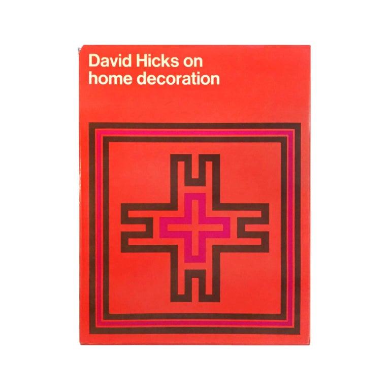 """David Hicks on Home Decoration"" First Edition Design Book"