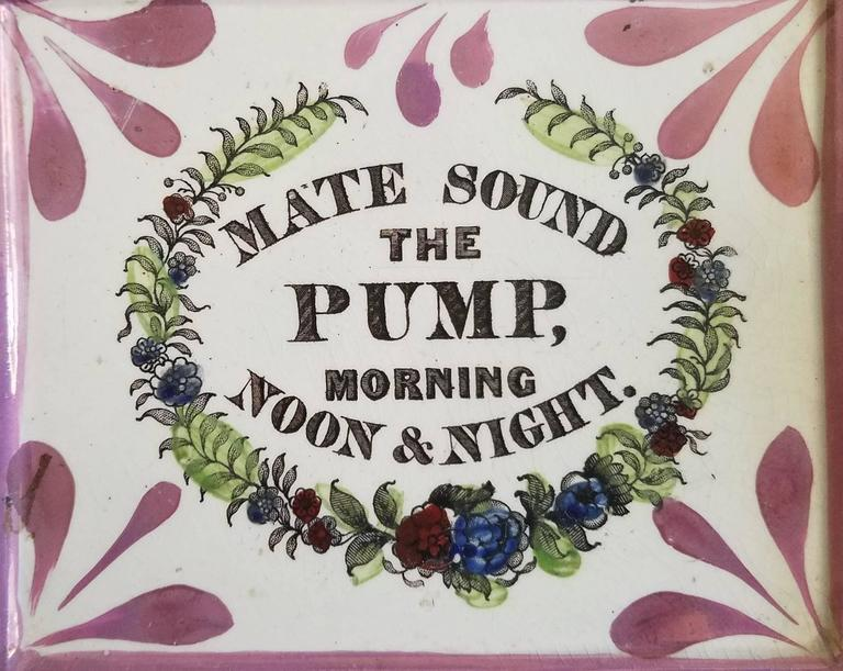 Sunderland Lustre Marine Plaque, Mate Sound the Pump, Morning Noon & Night,  Dixon & Co.,  circa 1820-1840.  This lustre wall plaque of rectangular section has wording rarely found. According to J. Welles Henderson, the author of Jack Tar, The