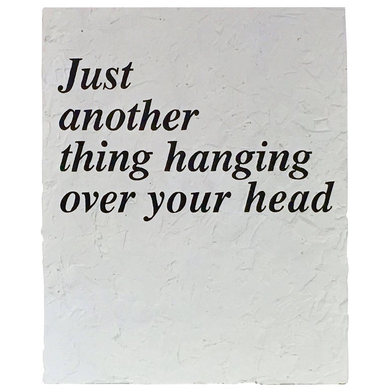 """Peter Buchman """"Just Another Thing Hanging over Your Head"""", 2017 1"""