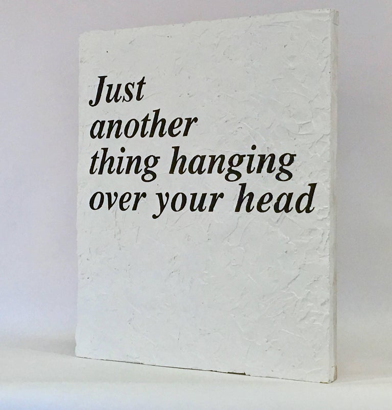 """Peter Buchman """"Just Another Thing Hanging over Your Head"""", 2017 2"""