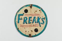 Vintage Carnival Sideshow Sheet Iron Freaks Sign