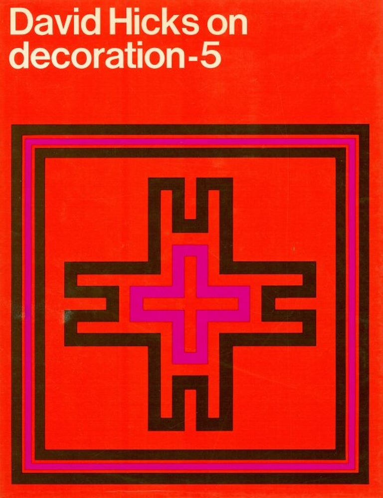 A very good set of five classic interior design books by David Hicks, the much sought after and highly regarded English designer and decorator. Life Magazine 1972 made reference to David Hicks books as follows
