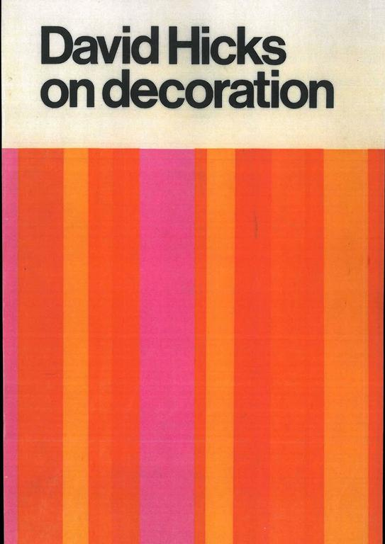 This is a good set of five 1st editions of David Hicks books on interior design and decoration. They are a combination of the English and American 1st editions. 1. David Hicks on decoration. 2. David Hicks on living with taste. 3. David Hicks on