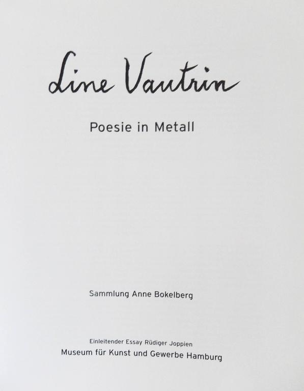A limited edition catalog, now out-of-print, on the work of Line Vautrin (1913-1997). It was published in coordination with the 2003 exhibition at the Museum fur Kunst und Gewerbe, Hamburg, that featured pieces from the collection of Anne Bokelberg.
