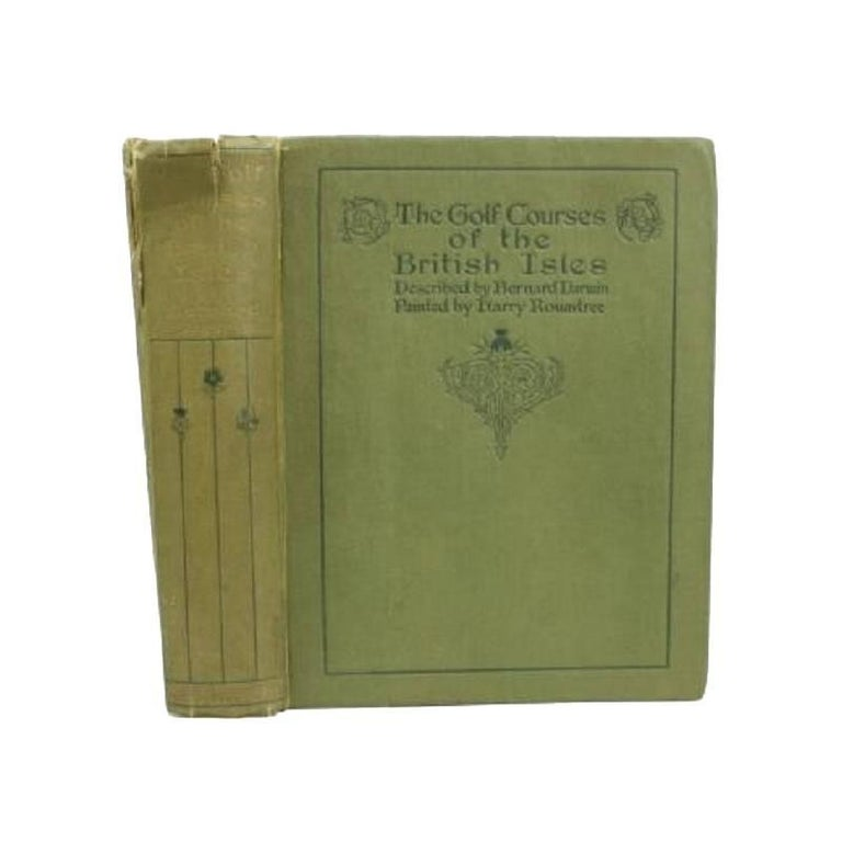 Antique Golf Book, The Golf Courses of the British Isles, by Bernard Darwin For Sale