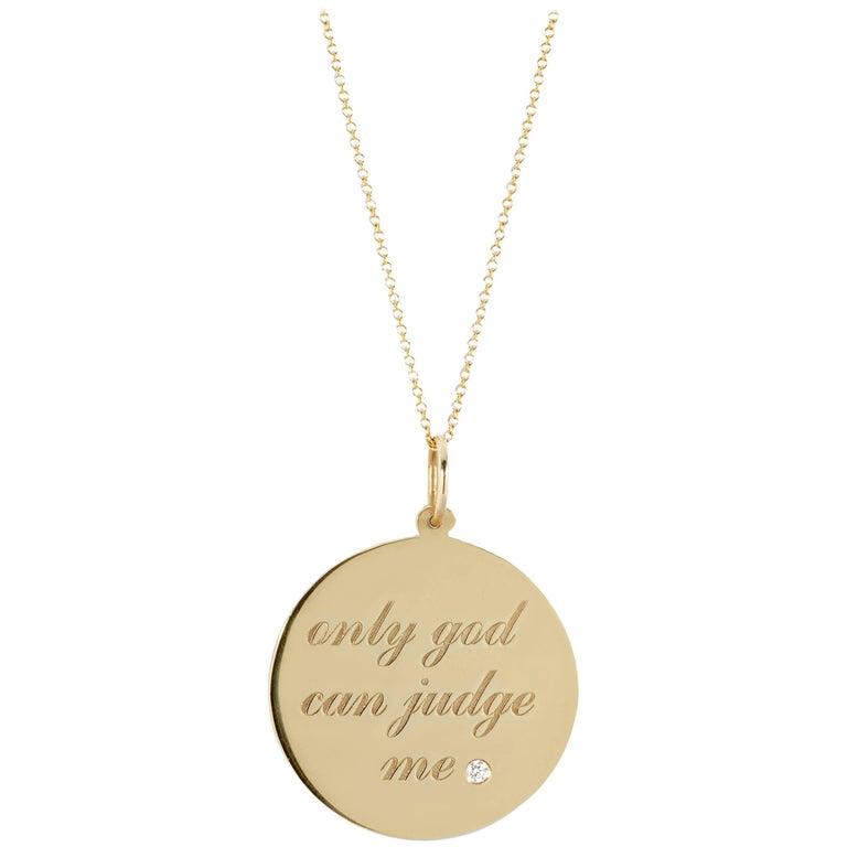 14 Karat Yellow Gold and White Diamond Only God Can Judge Me, Medallion Pendant