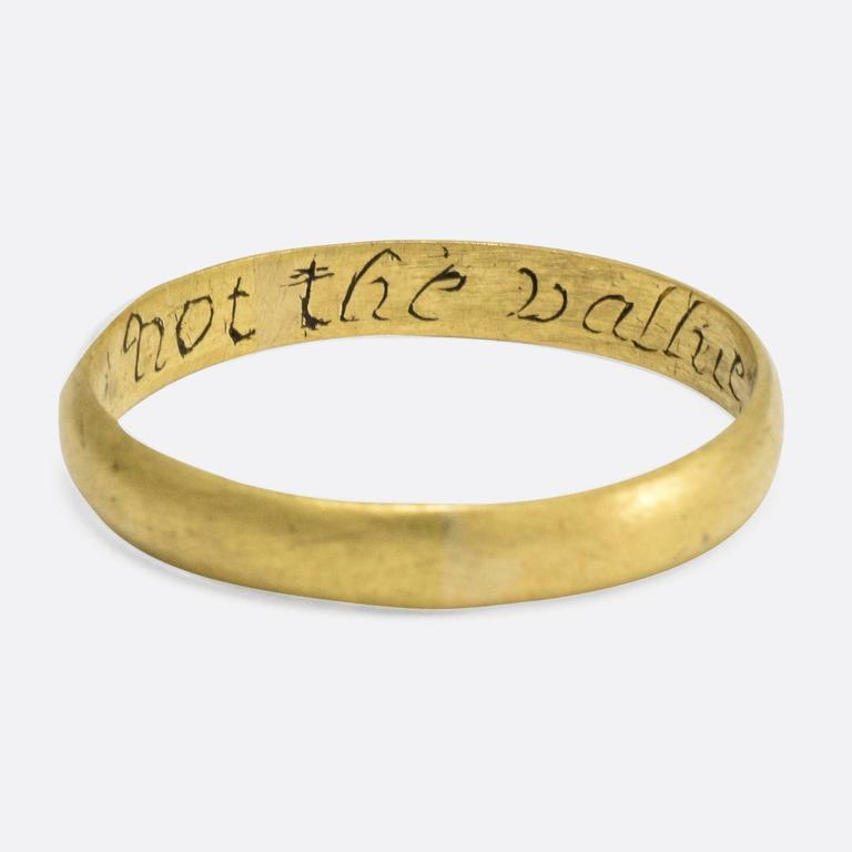 Antique 18th Century Gold Poesy Ring Not the Value but my Love  2
