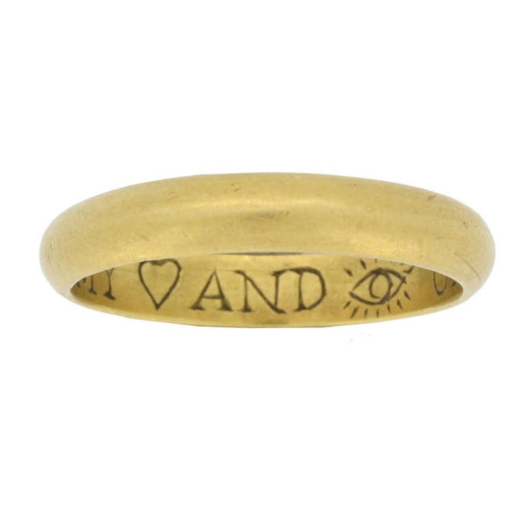 "Museum Quality Antique Gold Posy Ring ""My Heart and Eye Until I Die"""