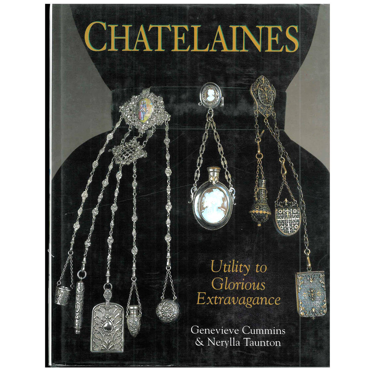 Book of CHATELAINES - Utility to Glorious Extravagance