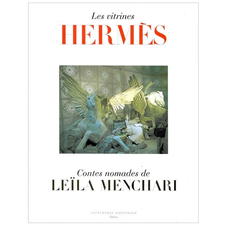 Hermes Les Vitrines Hermes Contes Nomades Leila Menchari Rare Book New For Sale At 1stdibs