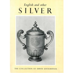 """""""English and Other Silver,"""" from the Collection of Irwin Untermyer"""