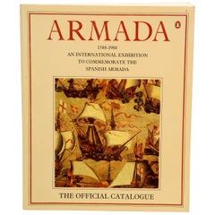 Armada, 1588-1988 An International Exhibition to Commemorate the Spanish Armada