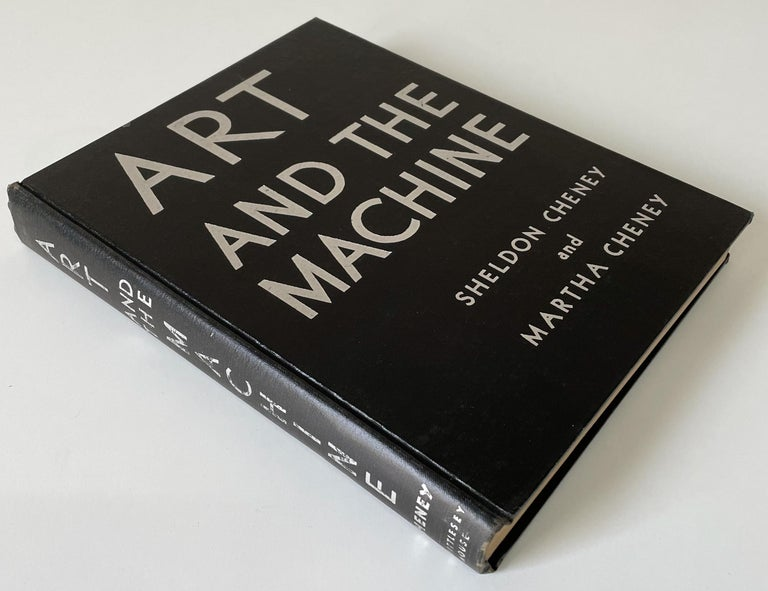 Seminal early consideration of Machine Age design and architecture in America, tracking the rise of the industrial design profession, written by Sheldon and Martha Cheney and published by Whittlesey House in 1936. Hardcover, 8vo, 307 pages replete
