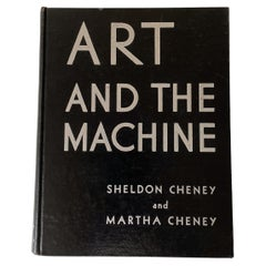 Art and the Machine Book by Sheldon and Martha Cheney