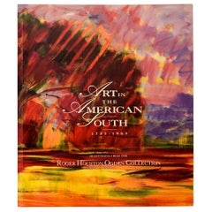 Art in the American South 1733-1989 The Roger Houston Ogden Collection