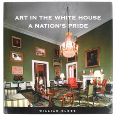 Art in the White House, A Nation's Pride by William Kloss