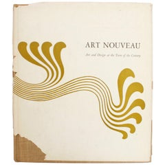 Art Nouveau, Art Design at the Turn of the Century, Firstst Edition