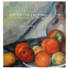 Art of Collecting, The Spaulding Brothers and Their Legacy, First Edition