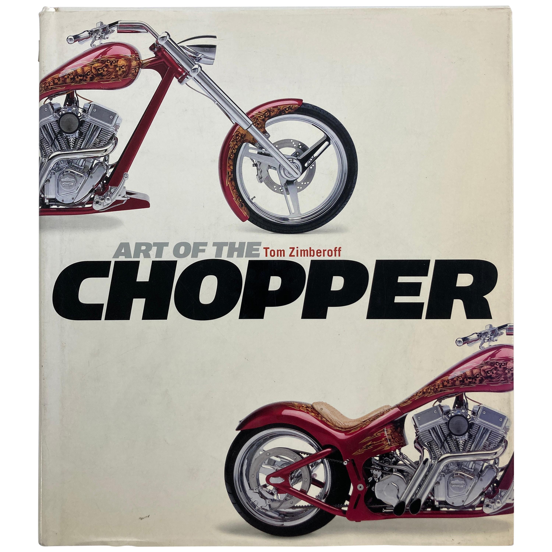 Art of the Chopper by Tom Zimberoff Book
