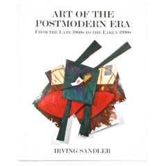 Art of the Postmodern Era From The Late 1960s to the Early 1990s, First Edition
