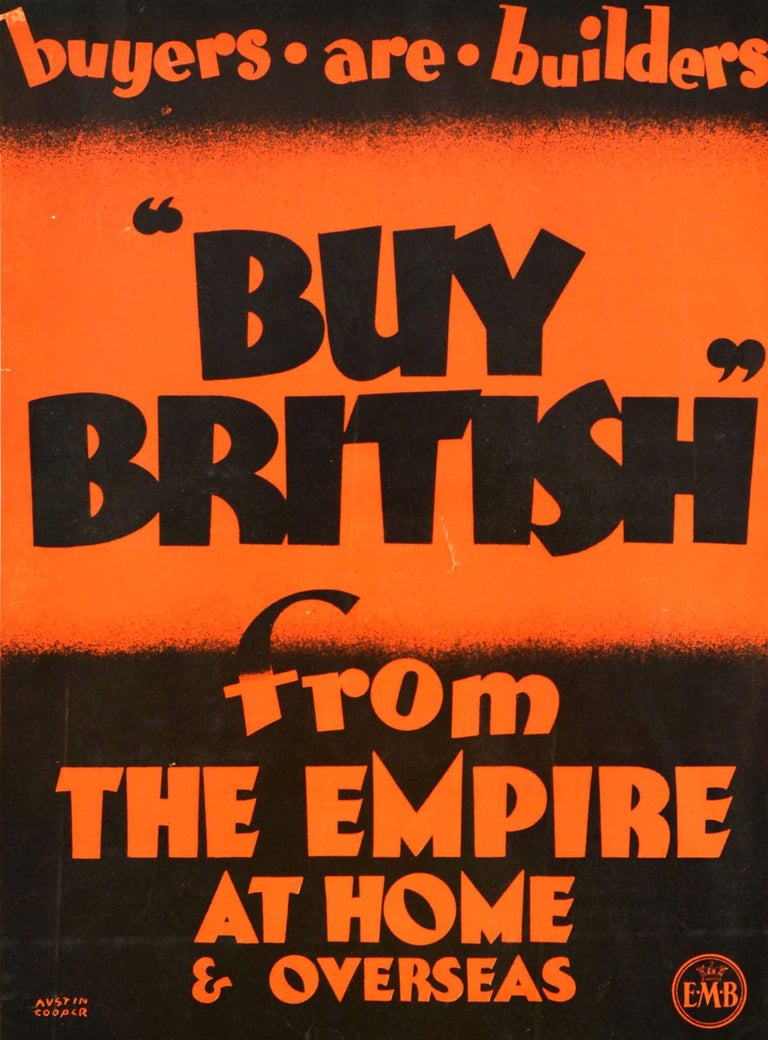 Original vintage advertising poster issued by the Empire Marketing Board to encourage British citizens to buy British goods in order to help their economy following the Great Depression in America. Eye-catching design by one of England's leading