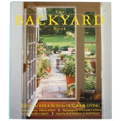 Backyard Book, Ideas and Resources for Outdoor Living