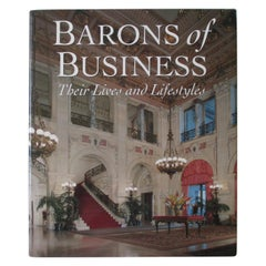 Barons of Business Their Lives and Lifestyles Book