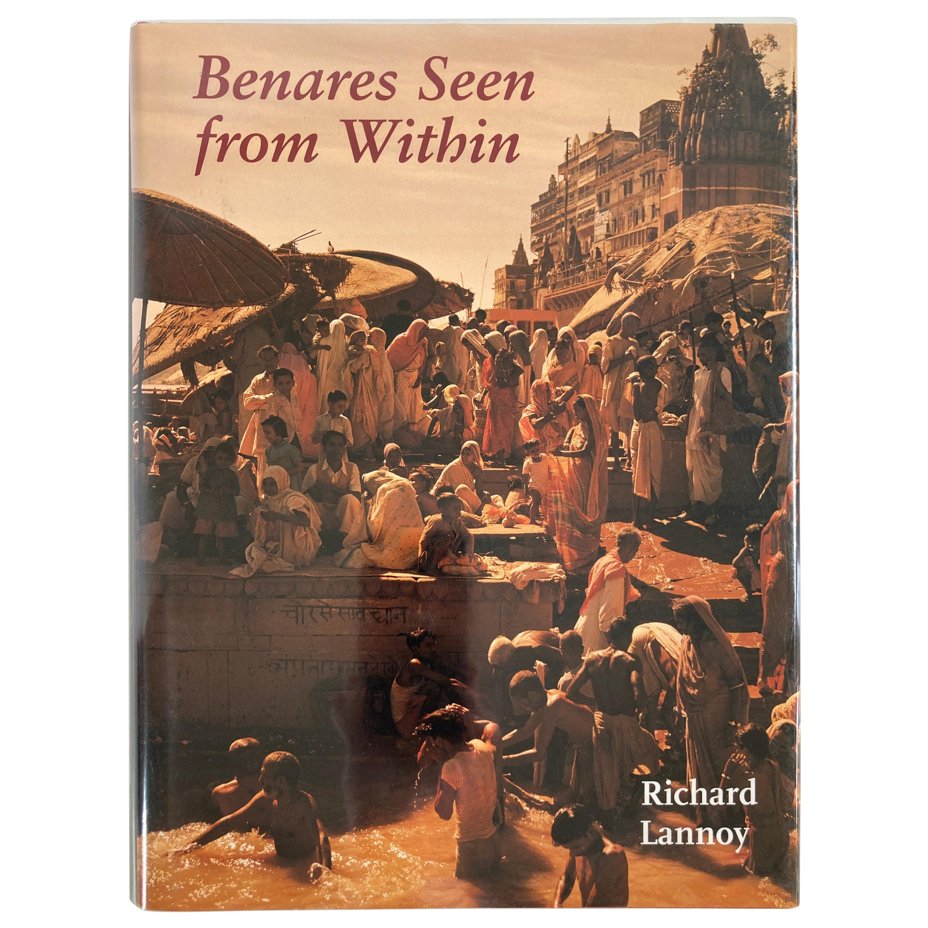 Benares Seen from within by Richard Lannoy Hardcover Book