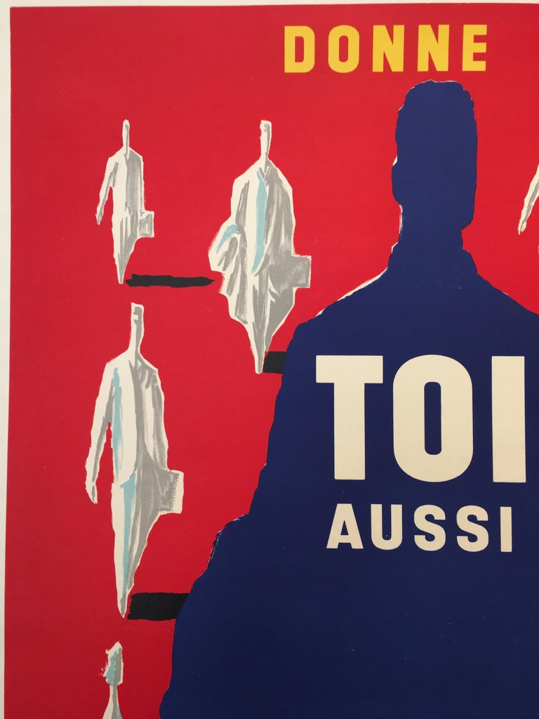 Bernard Villemot original vintage poster Donne ton sang Toi Aussi, 1955  'Donne ton Sang Toi Aussi pour sauver une vie' (Give your blood as well to save a life), 1955 Published by Chavane, Paris. An original vintage poster designed by Villemot to