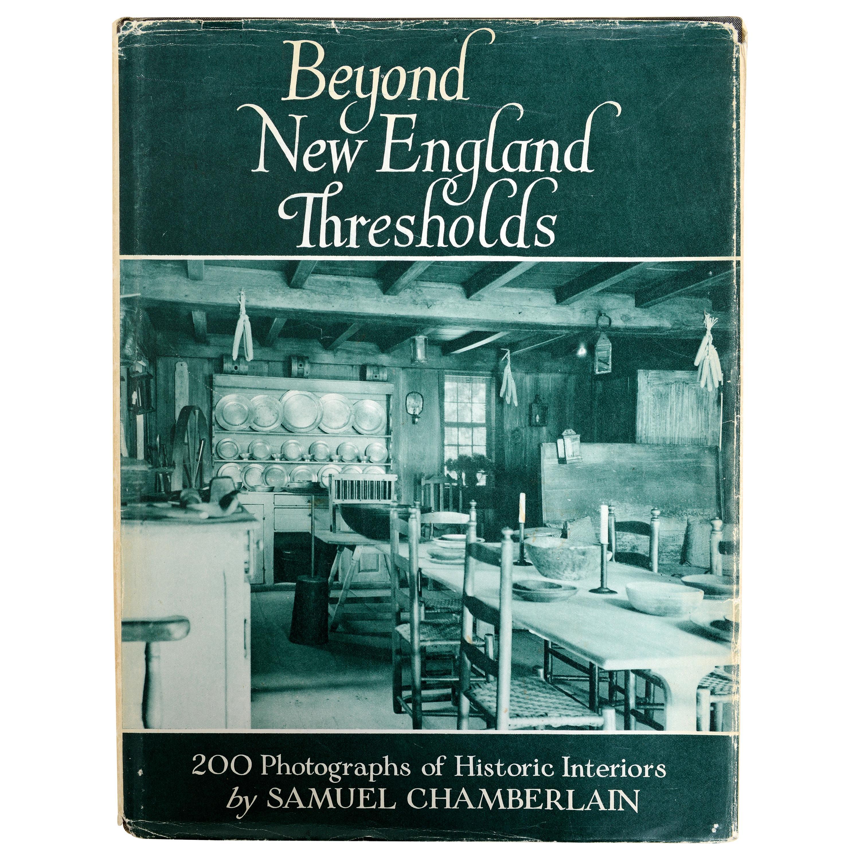 Beyond New England Thresholds by Samuel Chamberlain, 1st Ed