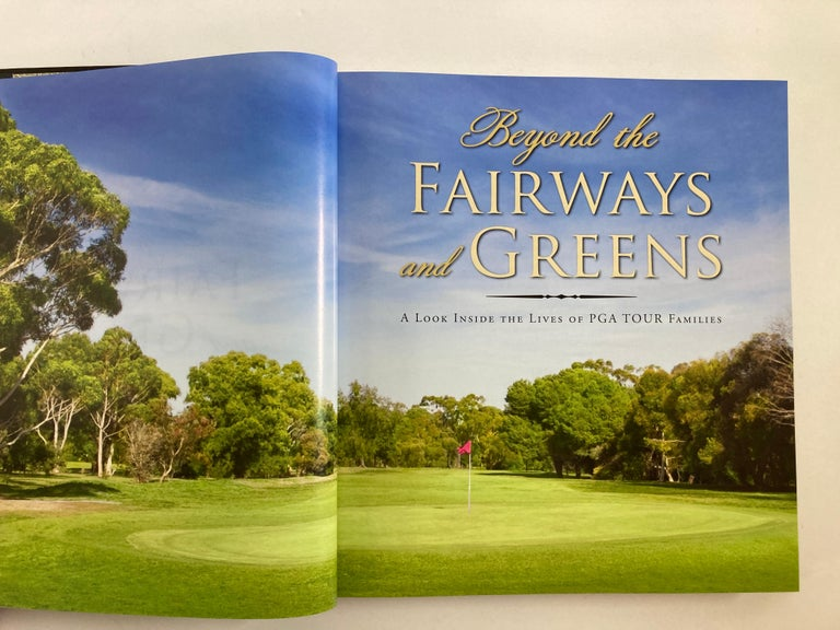 Beyond the Fairways and Greens A Look Inside the Lives of PGA Tour Families Book In Good Condition In North Hollywood, CA