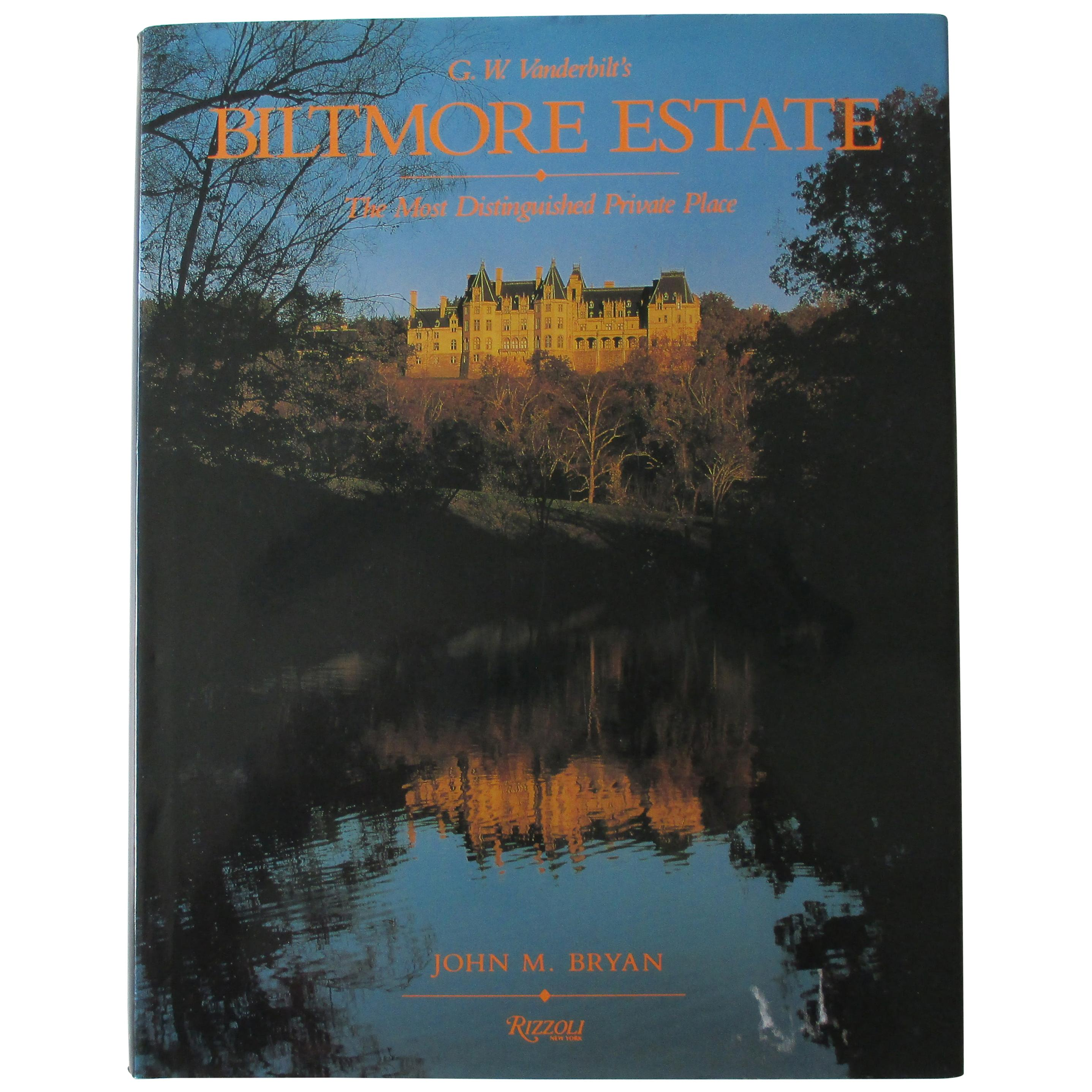 Biltmore Estate Hardcover Book The Most Distinguished Private Place
