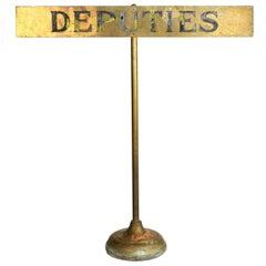 """Brass """"Deputies"""" Desk Sign"""