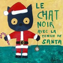 Le Chat Noir avec la tenue de Santa, Painting, Acrylic on Canvas