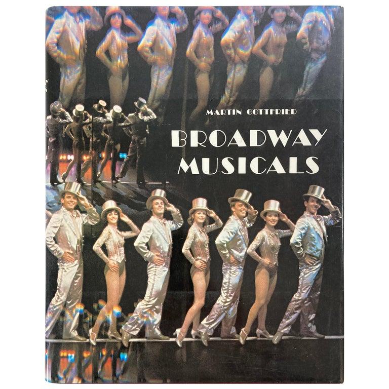 Broadway Musical Martin Gottfried 1979 Hardcover Book