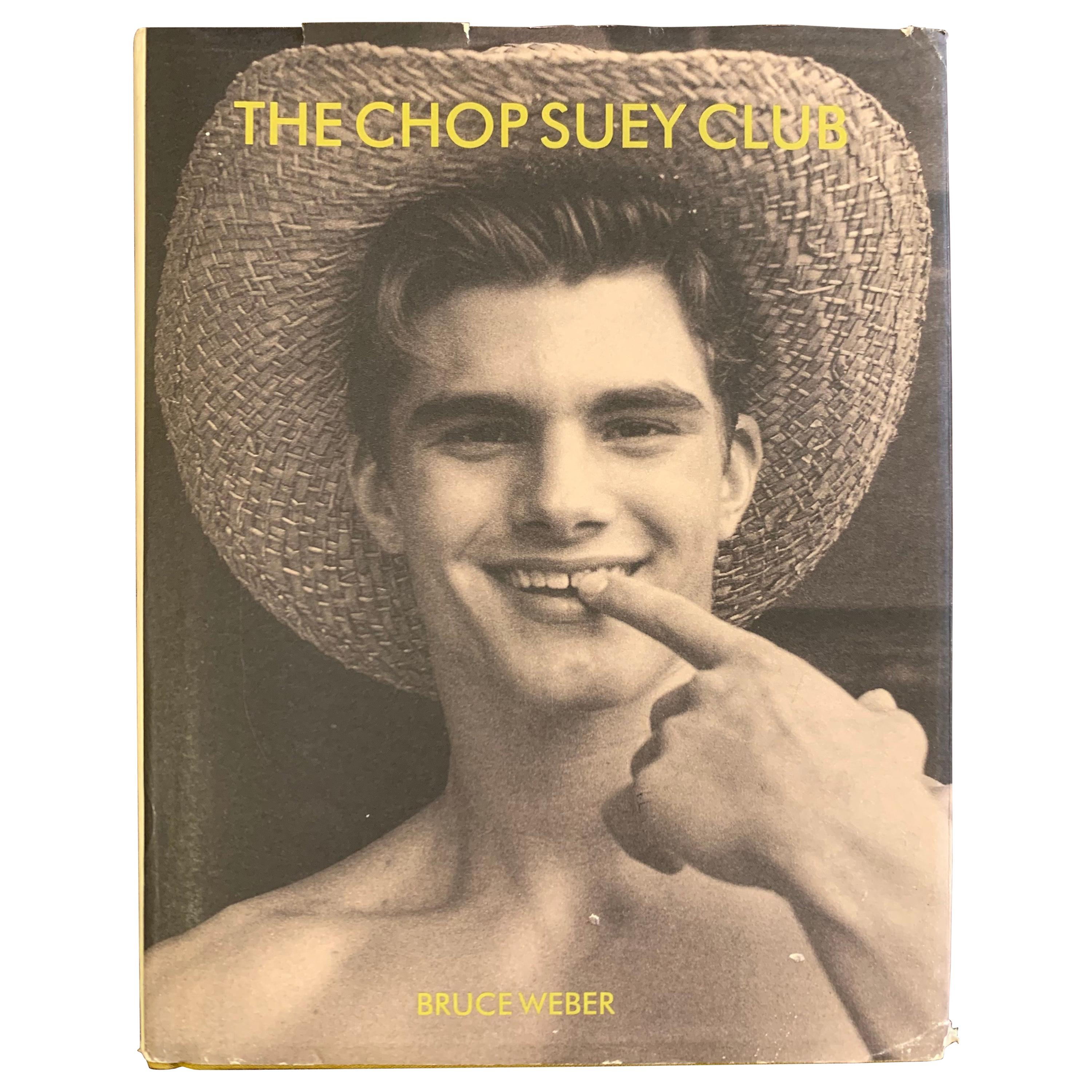 Bruce Weber Signed The Chop Suey Club 1st Edition