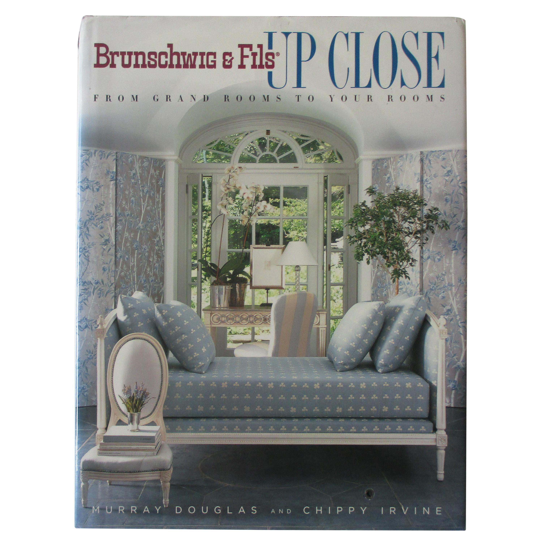 Brunschwig & Fils Up Close Hardcover Book