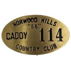 Brushed Metal Golf Caddie Badge, circa 1930s