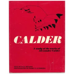 Calder, a Study of the Works of Alexander Calder